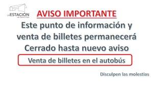 #Quedateencasa, el punto de información y venta de billetes permanerá cerrado hasta nuevo aviso